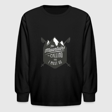 MOUNTAINS ARE CALLING - Kids' Long Sleeve T-Shirt