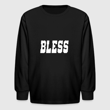 bless - Kids' Long Sleeve T-Shirt