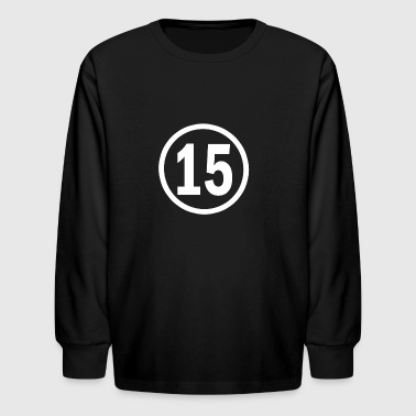 15 years old birthday - Kids' Long Sleeve T-Shirt
