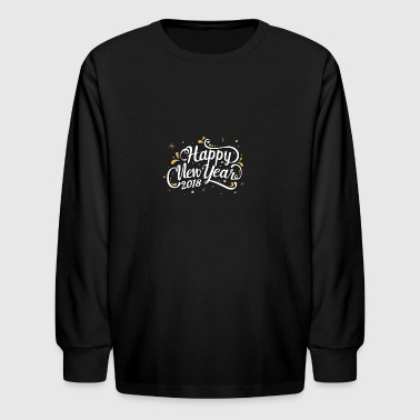 Happy New Year 2018 - Kids' Long Sleeve T-Shirt