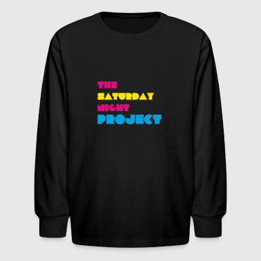 The Saturday Night Project - Kids' Long Sleeve T-Shirt