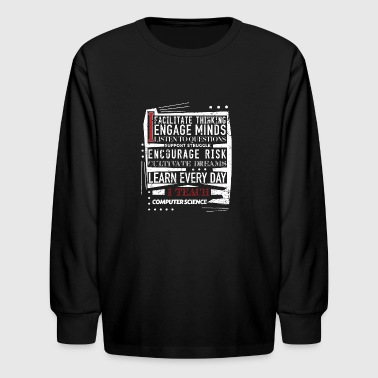 Computer Science Computer Science Teacher Teacher Appreciation - Kids' Long Sleeve T-Shirt