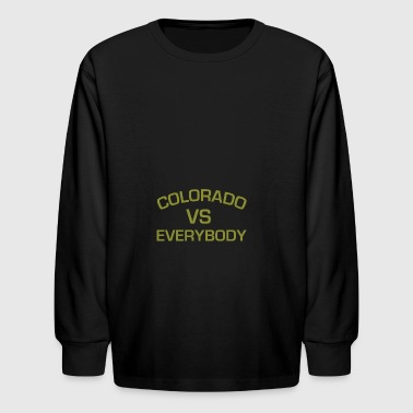 COLORADO VS EVERYBODY AND EVERYONE! - Kids' Long Sleeve T-Shirt