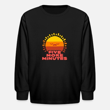 Five More Minutes - Kids' Longsleeve Shirt
