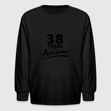38 Years of being AWESOME - Kids' Long Sleeve T-Shirt