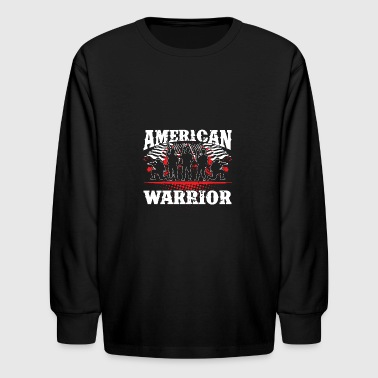 American Warrior! USA! Proud! - Kids' Long Sleeve T-Shirt