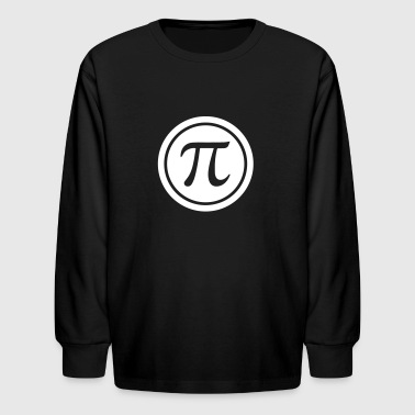 PI (circle number) - Mathematics - Nerd & Geek - Kids' Long Sleeve T-Shirt