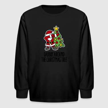 Dabbin' around the Christmas tree - Text - Kids' Long Sleeve T-Shirt
