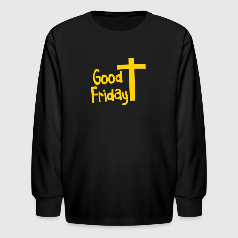 EASTER good friday with a Christian Cross - Kids' Long Sleeve T-Shirt