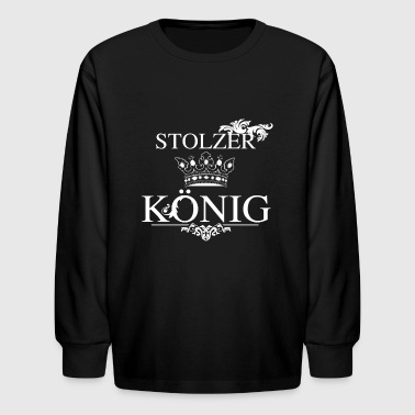 Gift King Proud King Gift idea for kings - Kids' Long Sleeve T-Shirt