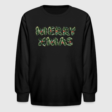 Merry Xmas - Kids' Long Sleeve T-Shirt
