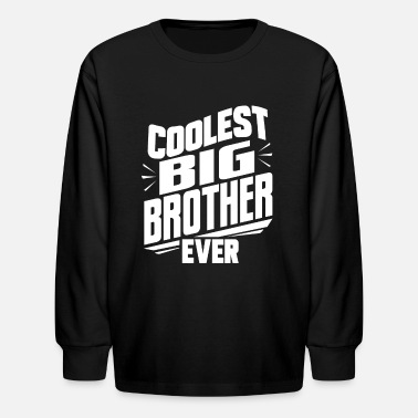 Cool big brother - Kids' Longsleeve Shirt