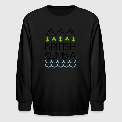 British Columbia! - Kids' Long Sleeve T-Shirt