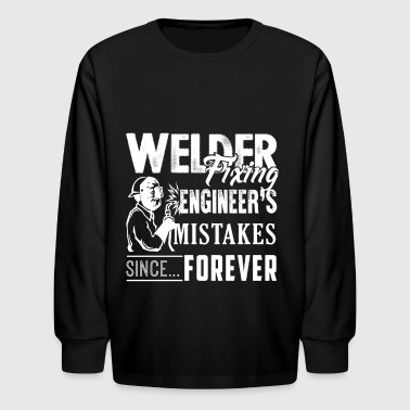 Welder Fixing Engineer's Mistakes Shirt - Kids' Long Sleeve T-Shirt