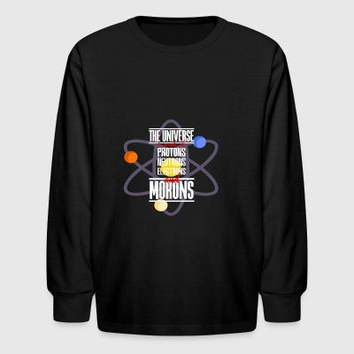 The Universe Is Made of protons neutrons electrons - Kids' Long Sleeve T-Shirt