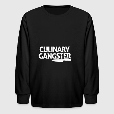 Culinary Gangster Funny Cooking - Kids' Long Sleeve T-Shirt