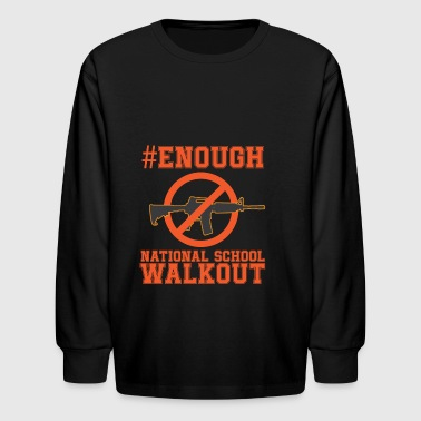 Gun Control I support The War On Guns #Enough - Kids' Long Sleeve T-Shirt