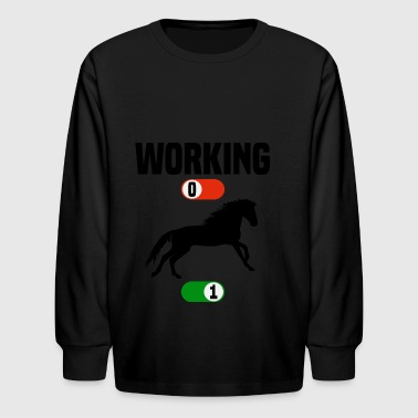 Working OFF horse horses stallion sport ON gift - Kids' Long Sleeve T-Shirt