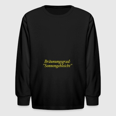 Sonnengebleicht - Kids' Long Sleeve T-Shirt