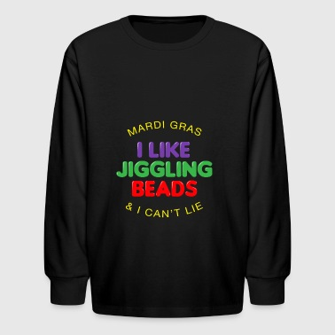 I Like Jiggling Beads Mardi Gras Gift - Kids' Long Sleeve T-Shirt