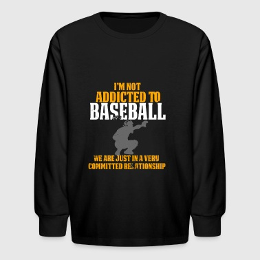Funny Baseball Catcher T Shirt Vintage Style I'm Not Addicted - Kids' Long Sleeve T-Shirt