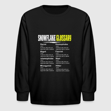 Funny Conservative Shirt Snowflake Glossary - Kids' Long Sleeve T-Shirt