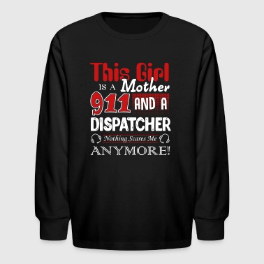 911 Dispatcher And Mother Shirt - Kids' Long Sleeve T-Shirt