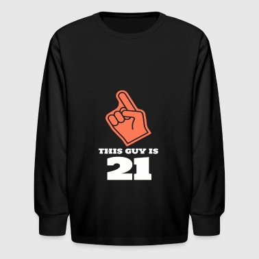 This Guy Is 21 - Kids' Long Sleeve T-Shirt