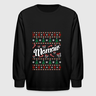 Mamaw Ugly Christmas Sweater - Kids' Long Sleeve T-Shirt