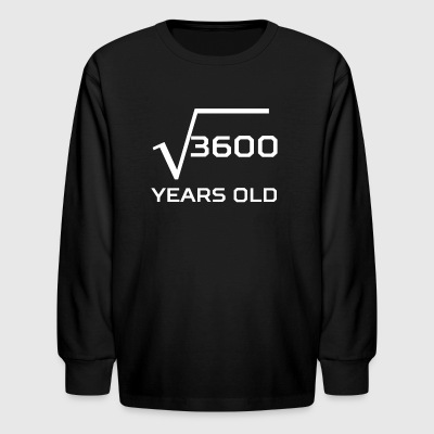 Square Root 3600 Funny 60 Years Old 60th Birthday - Kids' Long Sleeve T-Shirt