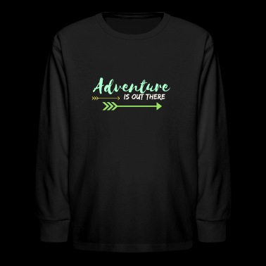 Adventure Is Out There - Kids' Long Sleeve T-Shirt