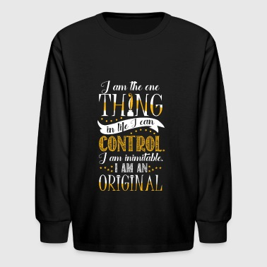 I am inimitable. I am an original. - Kids' Long Sleeve T-Shirt