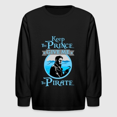 Give Me The Pirate - Kids' Long Sleeve T-Shirt