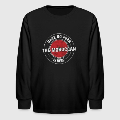 Have No Fear The Moroccan Is Here Shirt - Kids' Long Sleeve T-Shirt