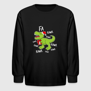 Fa Rawr Christmas Dinosaur - Kids' Long Sleeve T-Shirt