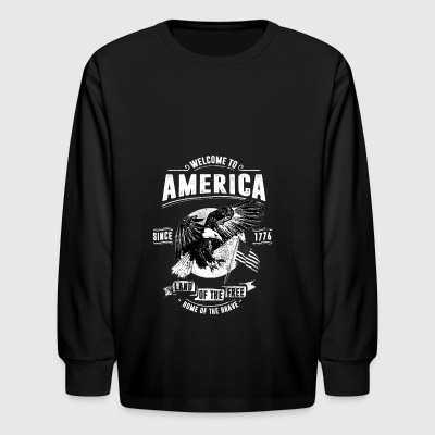 Welcome To America - Kids' Long Sleeve T-Shirt