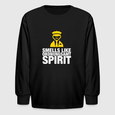 Smells Like Ordnungsamt Spirit - Kids' Long Sleeve T-Shirt
