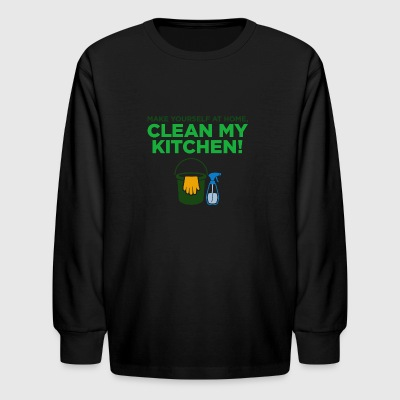 Feel Like At Home And Go Clean - Kids' Long Sleeve T-Shirt