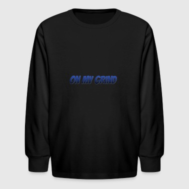 on my grind - Kids' Long Sleeve T-Shirt