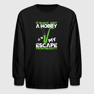 SAXOPHONE IT IS MY ESCAPE FROM REALITY SHIRT - Kids' Long Sleeve T-Shirt