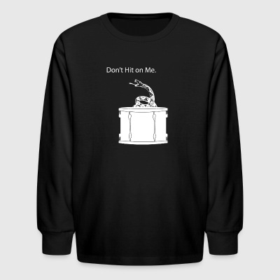 Don't Hit On Me - Kids' Long Sleeve T-Shirt