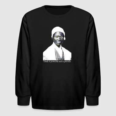 Sojourner Truth - Truth is Powerful - Kids' Long Sleeve T-Shirt