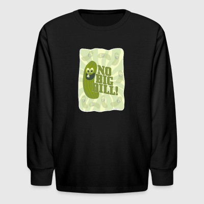 No Big Dill Pickle Pal - Kids' Long Sleeve T-Shirt