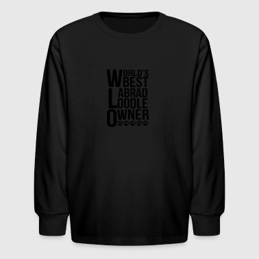 World's Best Labradoodle Owner - Kids' Long Sleeve T-Shirt