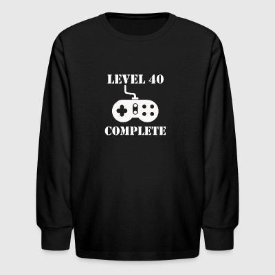 Level 40 Complete 40th Birthday - Kids' Long Sleeve T-Shirt