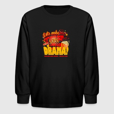 Houston High School Drama Club - Kids' Long Sleeve T-Shirt