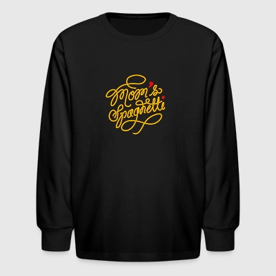 Mom's Spaghetti - Mom loves Spaghetti - Kids' Long Sleeve T-Shirt