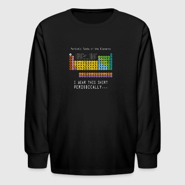 Funny Science Geek Nerd I Wear This Periodically - Kids' Long Sleeve T-Shirt