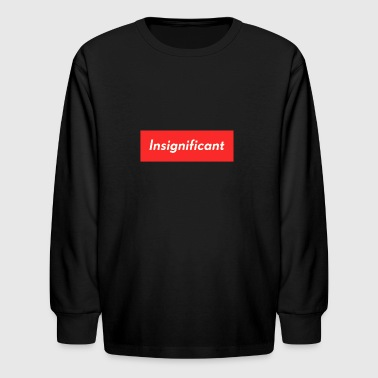 insignificant - Kids' Long Sleeve T-Shirt