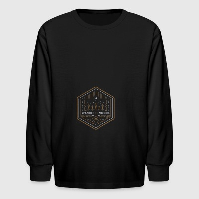 Wander the Woods - Kids' Long Sleeve T-Shirt